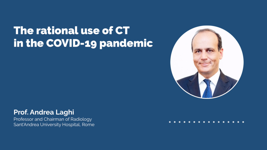 The rational use of CT in the COVID-19 pandemic